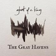 Husband/Wife Duo The Gray Havens Return With 'Ghost Of A King'