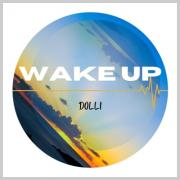 London Based Independent Artist Dolli Releases Debut Single 'Wake Up'