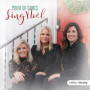Christmas album of the day No.10: Point of Grace - Sing Noel