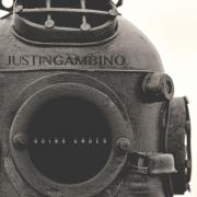 Justin Gambino Releases New Single 'Going Under'