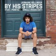 Jermaine Bollinger Releases 'By His Stripes' Single