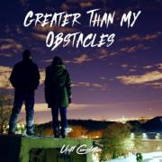 Until Completion Releases 'Greater Than My Obstacles' Single
