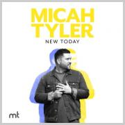 Micah Tyler Set To Release Album 'New Today'