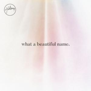 What a Beautiful Name EP