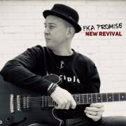 FKA Promise Releases 'New Revival' EP