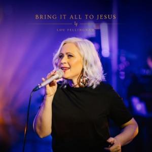 Bring It All to Jesus (Acoustic)