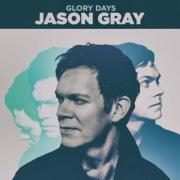 Jason Gray Releases First 'Reorder EP' Single 'Glory Days'