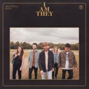 I Am They Releases New Album 'Faithful God'