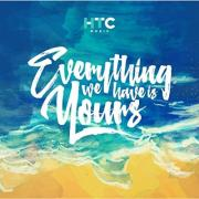 HTC Music Releasing Debut Album 'Everything We Have Is Yours'