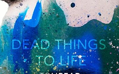 Video: Tom Read - Dead Things To Life