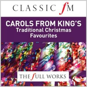 Classic FM: Carols From Kings