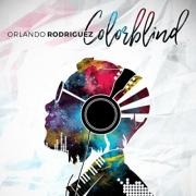 Singer/Songwriter Orlando Rodriguez Unveils Latest Single 'Colorblind'