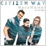 Citizen Way Makes A Splash With New Song 'WaveWalker' Featuring MercyMe's Bart Millard