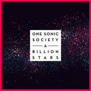 One Sonic Society Release New Single 'A Billion Stars'
