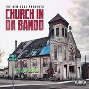 Houston Rap Dup The New Cool Debut 'Church In Da Bando'