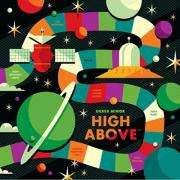 Derek Minor To Release New EP 'High Above'