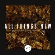 London's KXC Release 2 Songs From Forthcoming Live Worship Album 'All Things New'