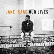 Review: Jake Isaac - Our Lives
