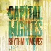 Capital Lights To Release Self-Produced Album 'Rhythm 'N' Moves'