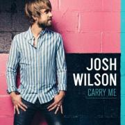 Josh Wilson Releases Latest Album 'Carry Me'