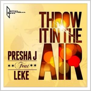 Throw It In the Air (Single)