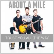 About A Mile Announce New Album & Tour 'Trust You All The Way'