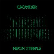 Crowder Releases Debut Solo Album 'Neon Steeple'