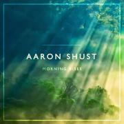 Aaron Shust To Release New Album 'Morning Rises' In July