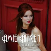 Amie Aitken - Audience Of One