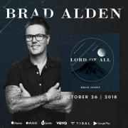 LA Based Worship Leader Brad Alden Releasing 'Lord Of All'