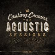 Casting Crowns Announce New Album 'The Acoustic Sessions: Vol 1'