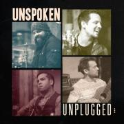 Unspoken Release 'Unplugged' Album Featuring Hits & New Tracks
