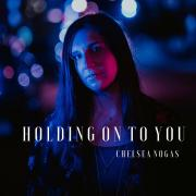 Chelsea Nogas Releasing New Single 'Holding on to You'