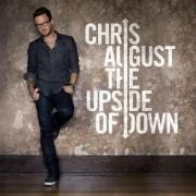 Chris August Releases His Second Album 'The Upside of Down'