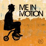 Me In Motion - Me In Motion