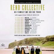 Rend Collective Announce #AsFamilyWeGo UK Tour