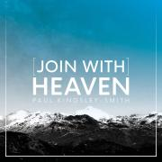 Worship Leader Paul Kingsley-Smith Releasing '[Join With] Heaven'