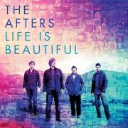 The Afters Return With New Album 'Life Is Beautiful'