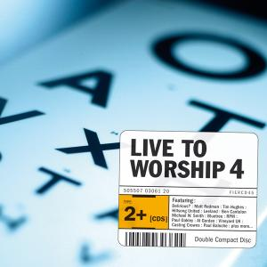 Live To Worship 4
