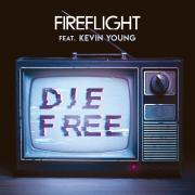 Fireflight Releasing 'Die Free' Single