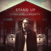 Worship Central's Luke Hellebronth To Release 'Stand Up' Album