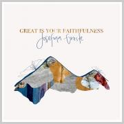 Sweden's Josefina Gniste Releases 'Great Is Your Faithfulness'