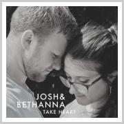 UK Duo Josh & Bethanna Releasing 'Take Heart' EP