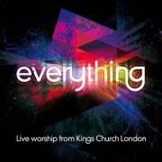 King's Church London To Release Second Live Album 'Everything'