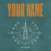 LIFE Worship - To Know Your Heart