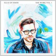 Elias Dummer - The Work, Vol. I