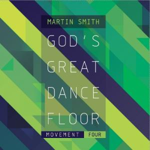 God's Great Dance Floor - Movement Four