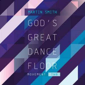 God's Great Dance Floor - Movement Two