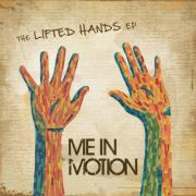 Me In Motion Release Worship EP 'The Lifted Hands'