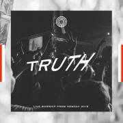Truth: Live Worship From Newday 2018